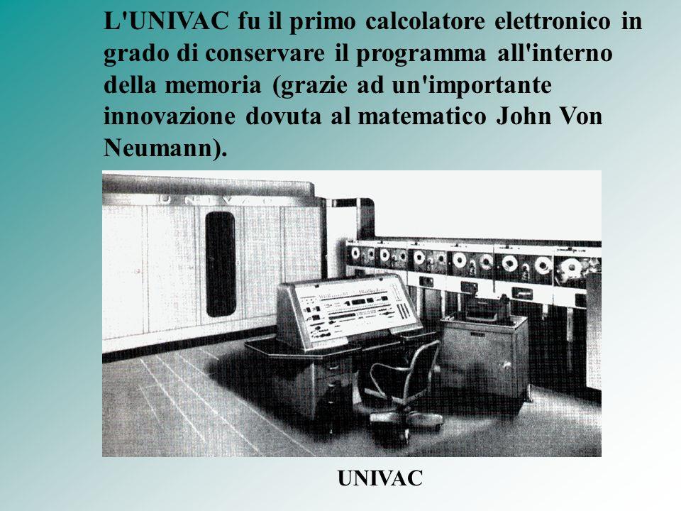 L'UNIVAC fu il primo calcolatore elettronico in grado di conservare il programma all'interno della memoria (grazie ad un'importante innovazione dovuta