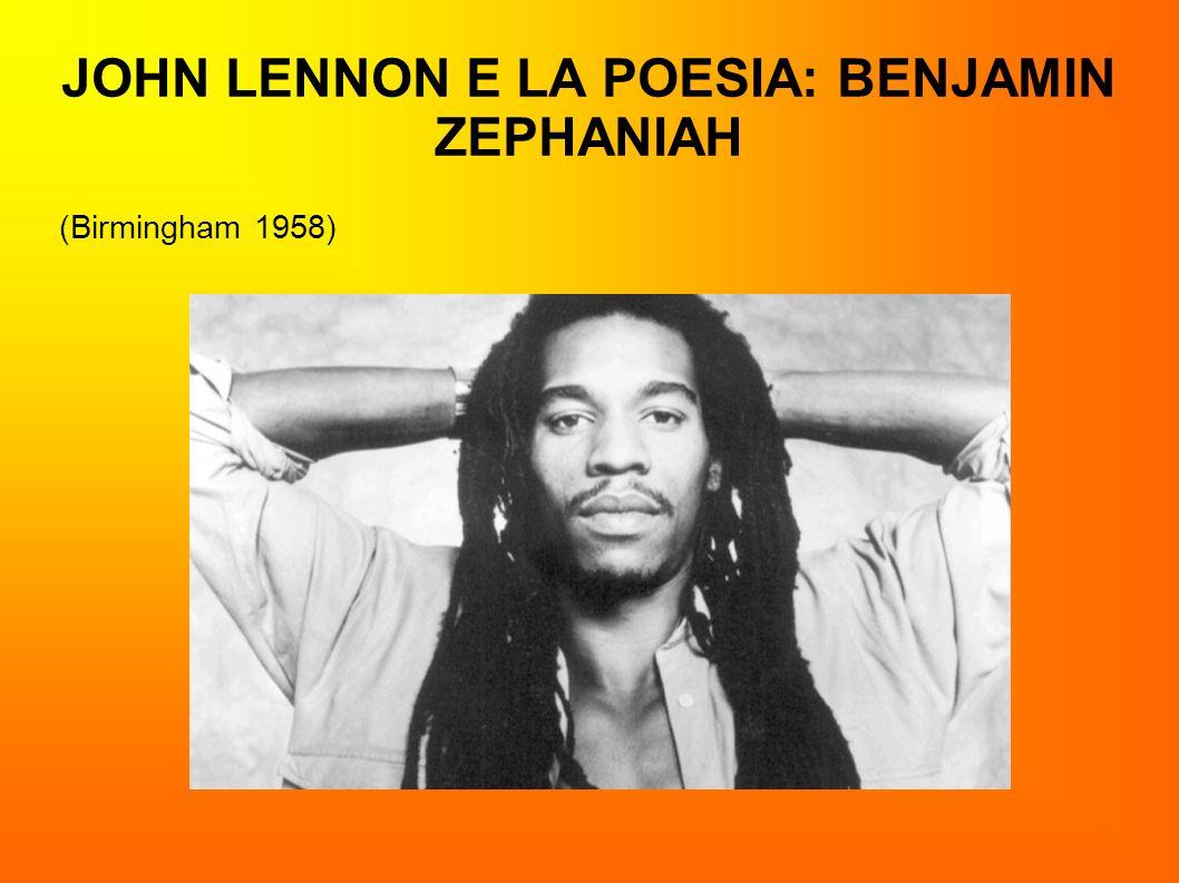 JOHN LENNON E LA POESIA: BENJAMIN ZEPHANIAH (Birmingham 1958)