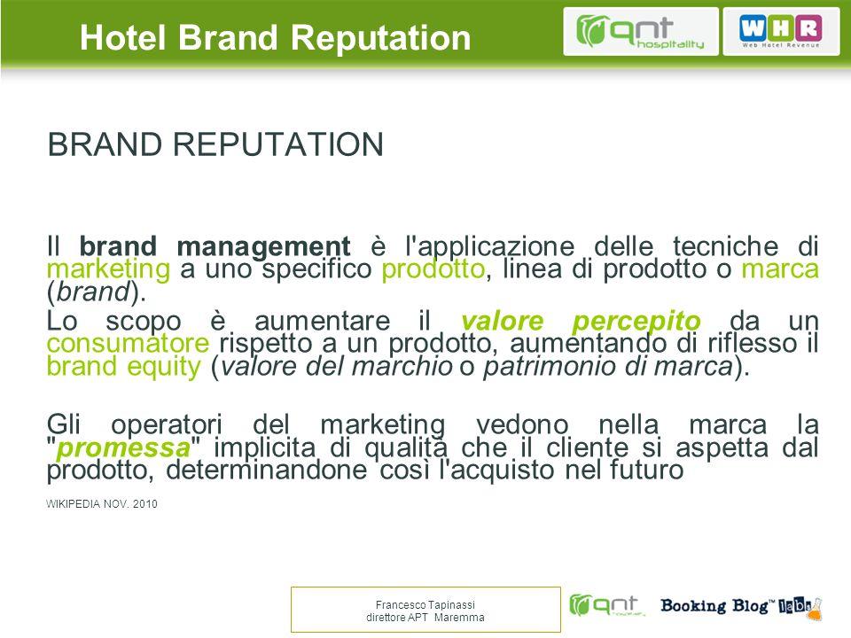 BRAND REPUTATION E WEB 2.0 Il passaparola digitale ( BUZZ) è diventato uno dei principali strumenti di visibilità per una struttura turistica, in grado di modificare completamente le modalità di marketing conosciute.