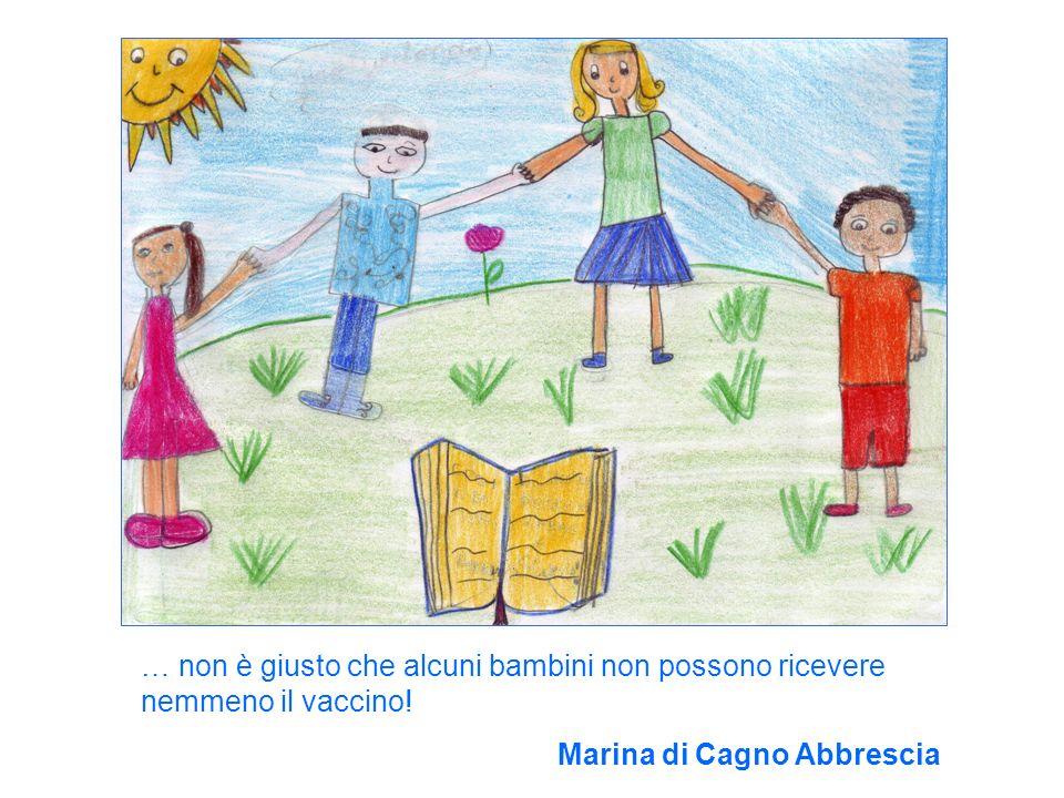… non è giusto che alcuni bambini non possono ricevere nemmeno il vaccino! Marina di Cagno Abbrescia
