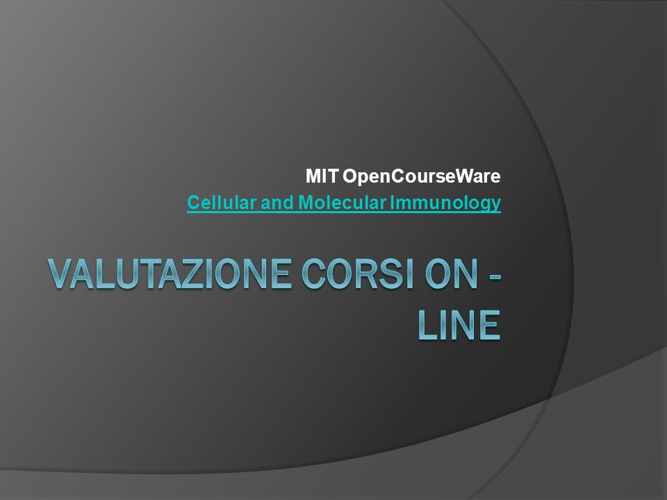 MIT OpenCourseWare Cellular and Molecular Immunology