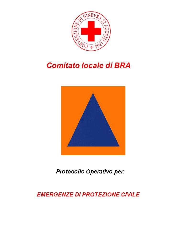 Comitato locale di BRA Protocollo Operativo per: EMERGENZE DI PROTEZIONE CIVILE
