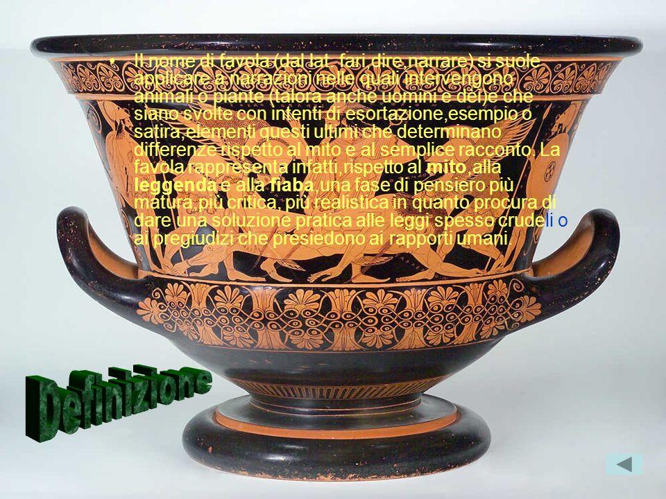 Il nome di favola (dal lat. fari,dire,narrare) si suole applicare a narrazioni nelle quali intervengono animali o piante (talora anche uomini e dèi)e