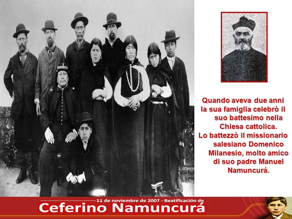 Quando aveva due anni la sua famiglia celebrò il suo battesimo nella Chiesa cattolica. Lo battezzò il missionario salesiano Domenico Milanesio, molto