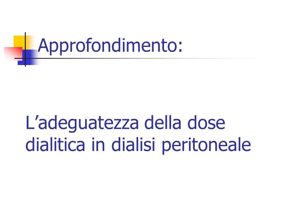 Ladeguatezza della dose dialitica in dialisi peritoneale Approfondimento:
