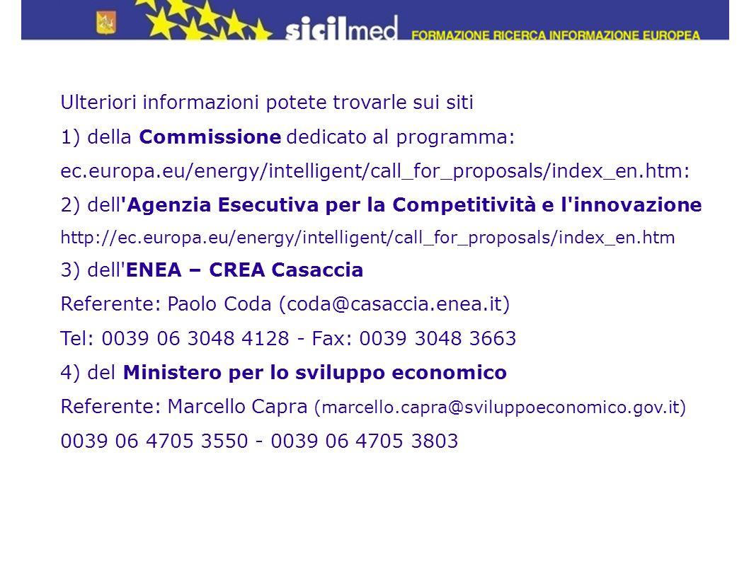 Ulteriori informazioni potete trovarle sui siti 1) della Commissione dedicato al programma: ec.europa.eu/energy/intelligent/call_for_proposals/index_e