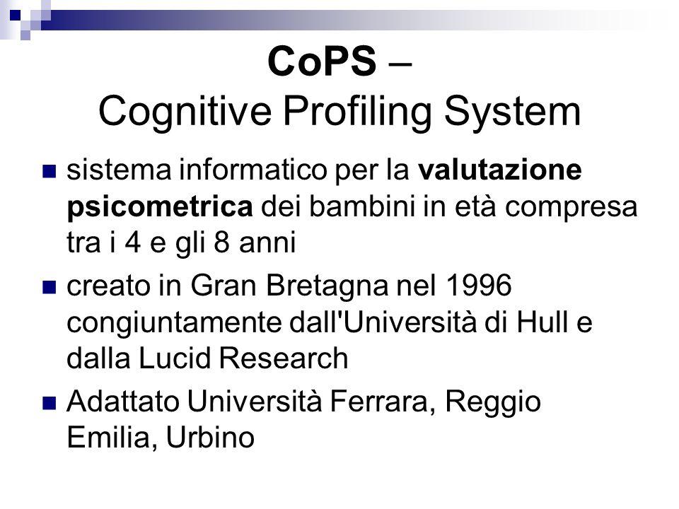 CoPS – Cognitive Profiling System sistema informatico per la valutazione psicometrica dei bambini in età compresa tra i 4 e gli 8 anni creato in Gran