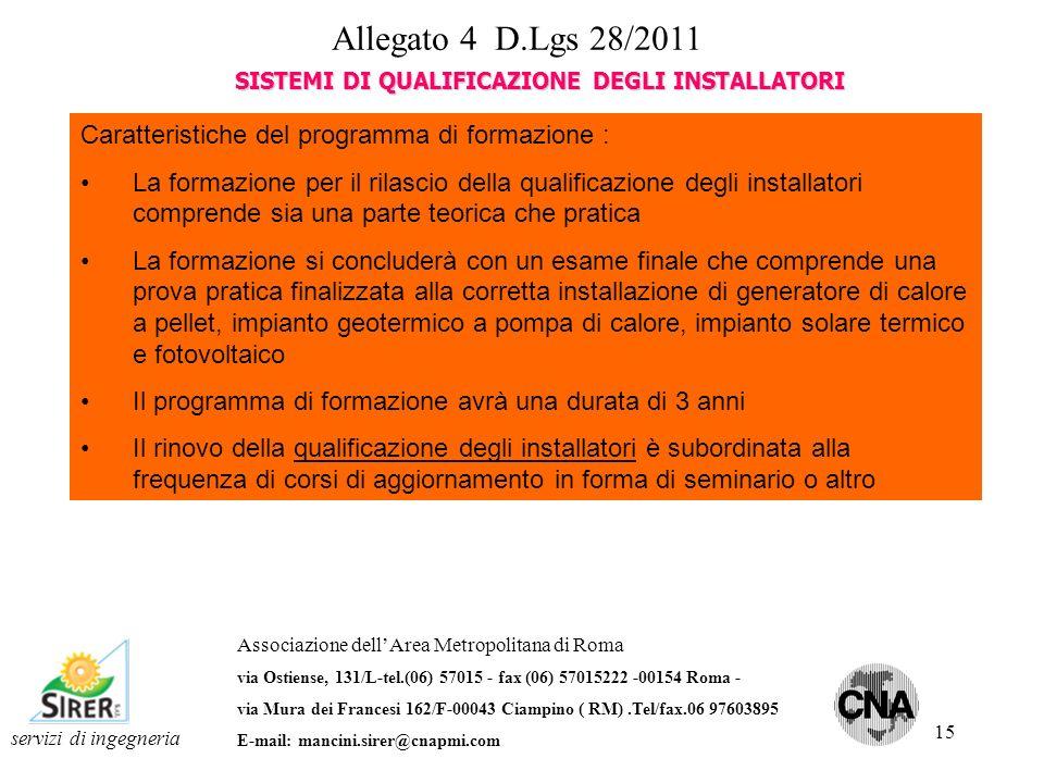 15 servizi di ingegneria Associazione dellArea Metropolitana di Roma via Ostiense, 131/L-tel.(06) 57015 - fax (06) 57015222 -00154 Roma - via Mura dei