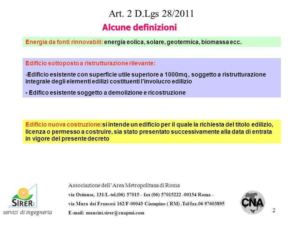 2 servizi di ingegneria Art. 2 D.Lgs 28/2011 Associazione dellArea Metropolitana di Roma via Ostiense, 131/L-tel.(06) 57015 - fax (06) 57015222 -00154