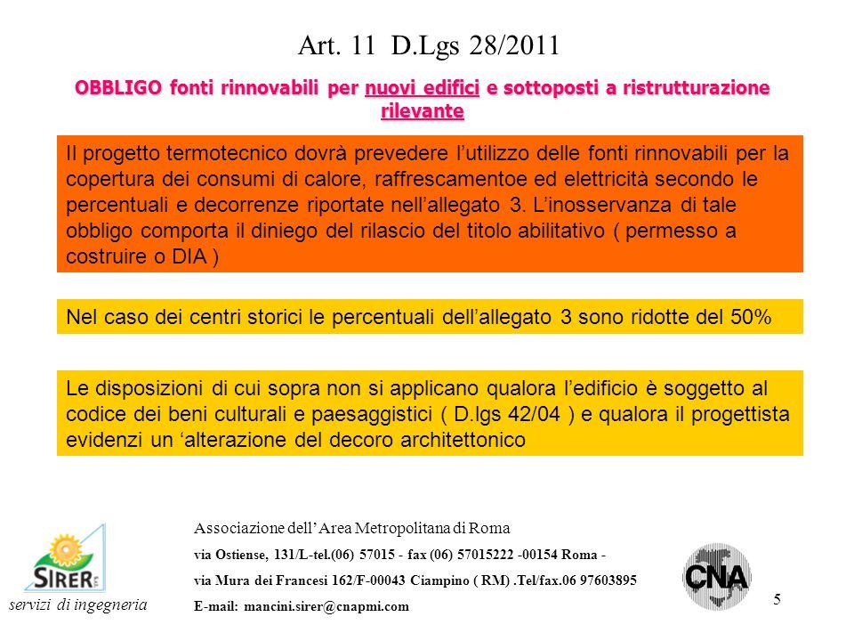 6 servizi di ingegneria Art.11 D.Lgs 28/2011 ABROGAZIONI Abrogato comma 1-bis art.