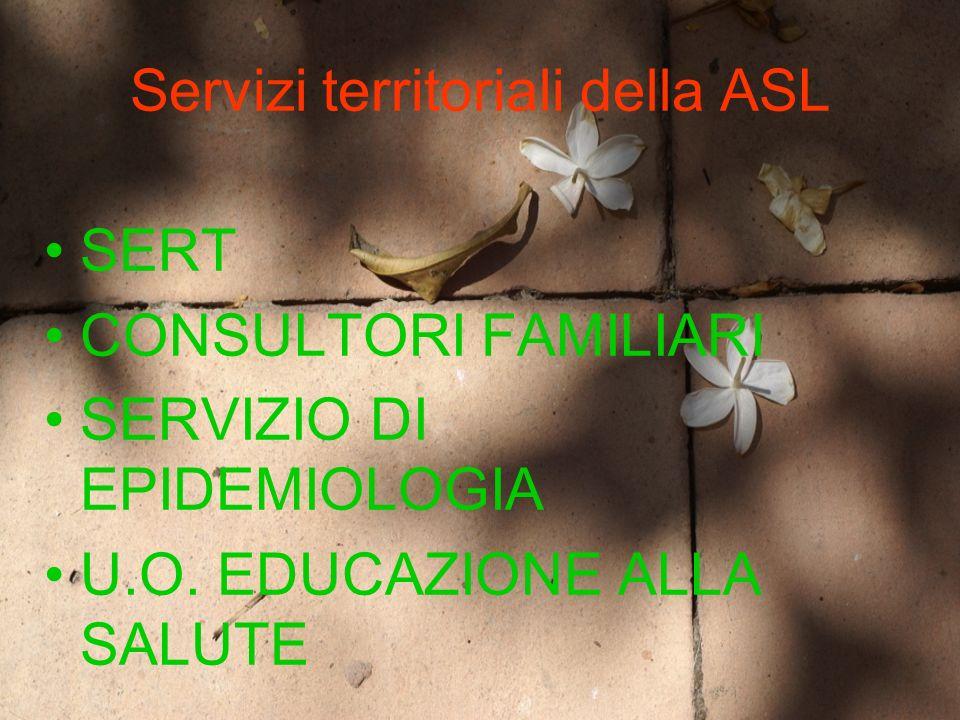 SERT ADOZIONE DI TUTTE LE INIZIATIVE ATTE AD ACCERTARE LO STATO DI SIEROPOSITIVITA NEI TOSSICODIPENDENTI ASSISTITI AVVIO DEI SOGGETTI SIEROPOSITIVI ALLE STRUTTURE DI II E III LIVELLO COLLEGAMENTO CON LE COMUNITA TERAPEUTICHE PER LASSISTENZA AI SOGGETTI SIEROPOSITIVI ATTIVITA DI PREVENZIONE NELLE SCUOLE