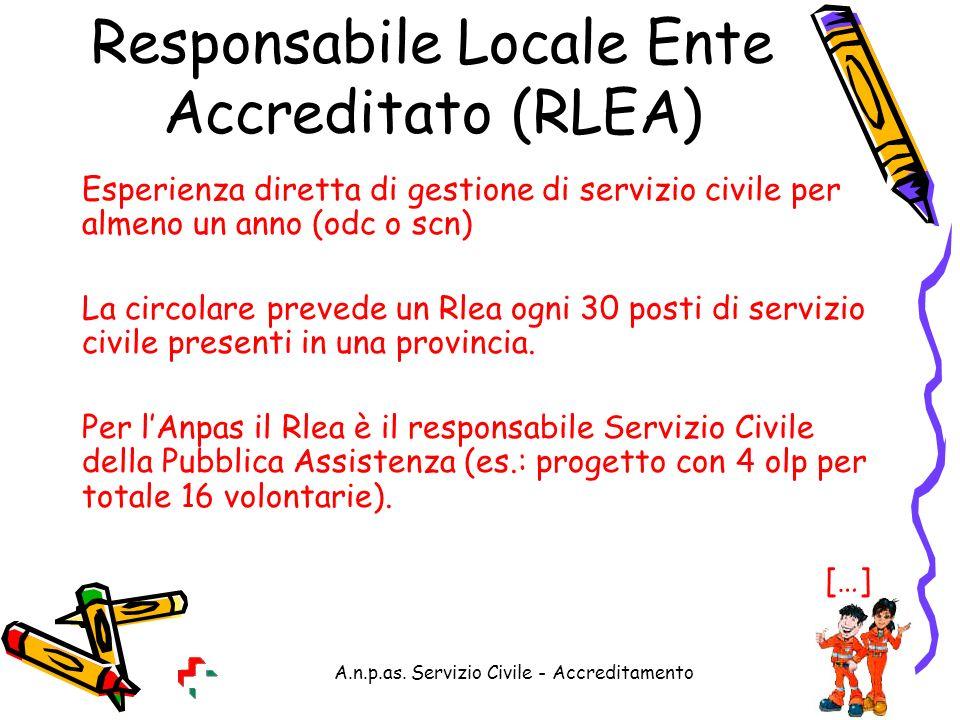 A.n.p.as. Servizio Civile - Accreditamento Responsabile Locale Ente Accreditato (RLEA) Esperienza diretta di gestione di servizio civile per almeno un