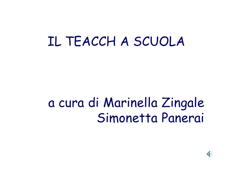 IL TEACCH A SCUOLA a cura di Marinella Zingale Simonetta Panerai
