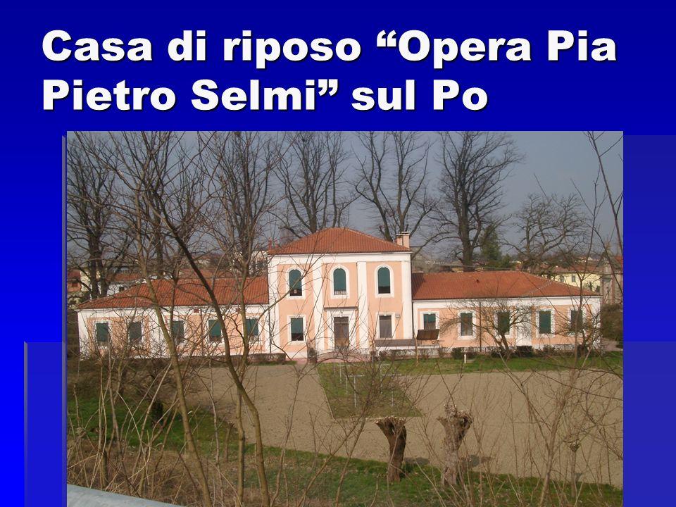 Casa di riposo Opera Pia Pietro Selmi sul Po