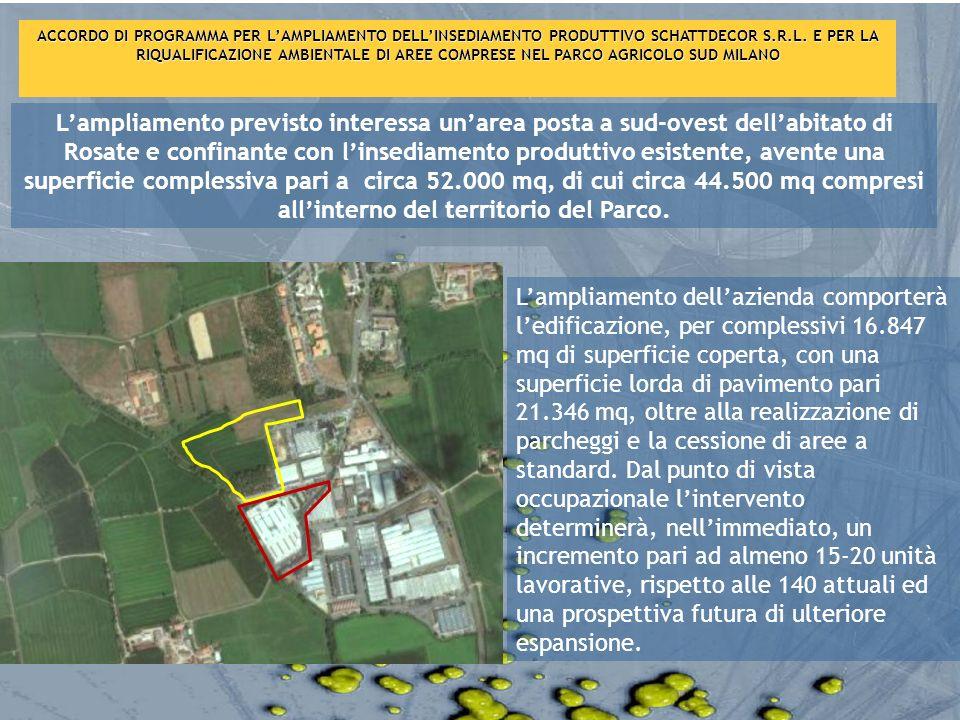Lampliamento previsto interessa unarea posta a sud-ovest dellabitato di Rosate e confinante con linsediamento produttivo esistente, avente una superfi