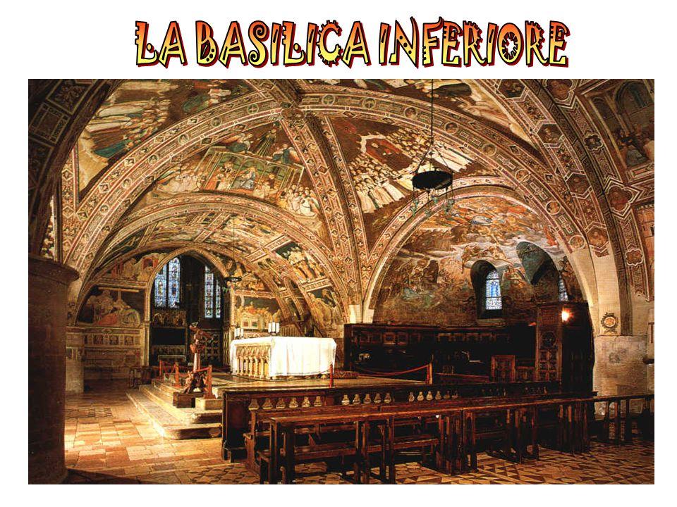 LA BASILICA INFERIORE Due anni dopo la morte di San Francesco ebbe inizio la costruzione della Basilica di San Francesco e, più precisamente di quella che oggi chiamiamo la Basilica Inferiore.
