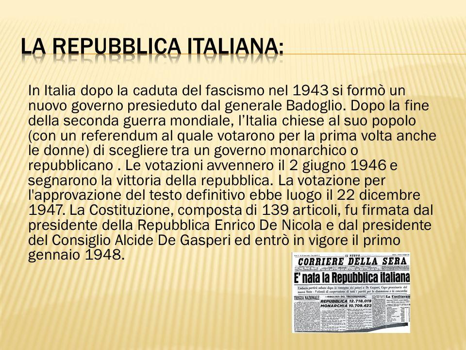 In Italia dopo la caduta del fascismo nel 1943 si formò un nuovo governo presieduto dal generale Badoglio. Dopo la fine della seconda guerra mondiale,