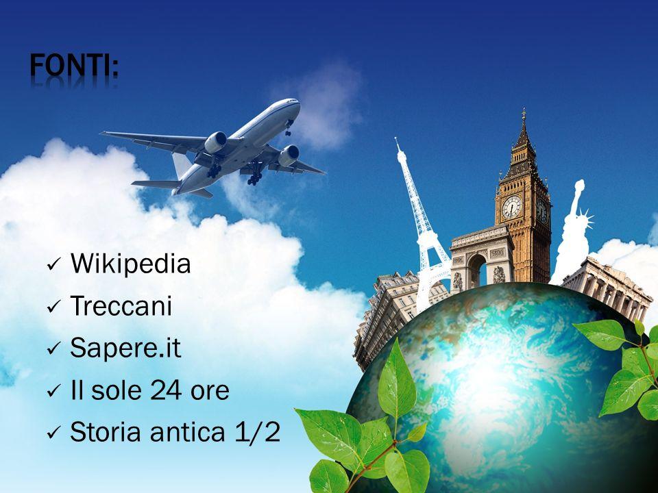 Wikipedia Treccani Sapere.it Il sole 24 ore Storia antica 1/2