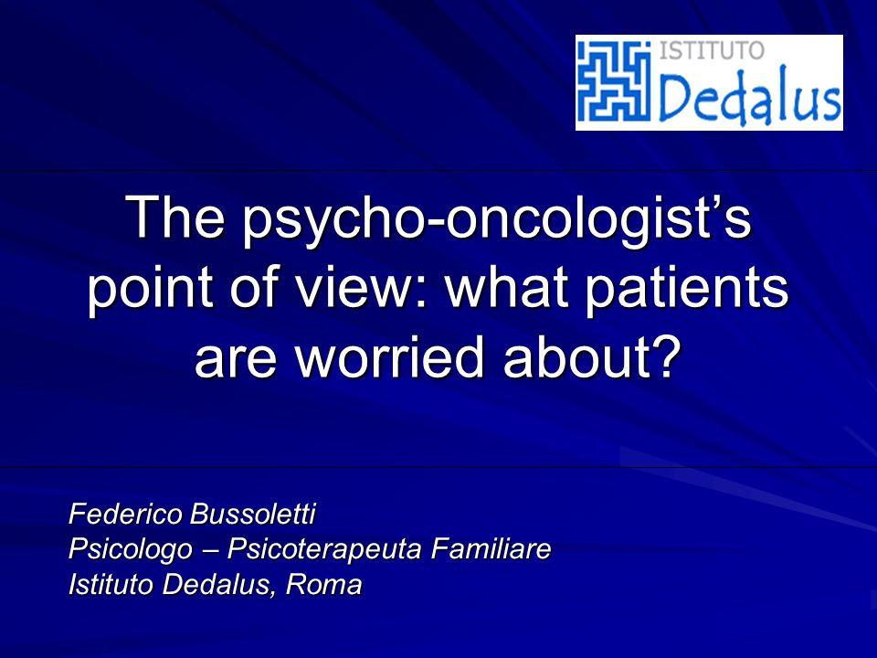 The psycho-oncologist s point of view Federico Bussoletti, Istituto Dedalus, Roma E QUIPE I NTEGRATA M ULTIDISCIPLINARE