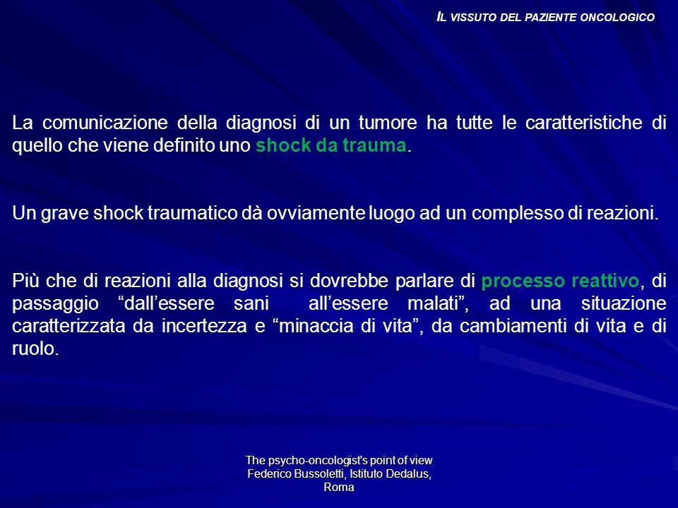 Andamento Ansia e Depressione The psycho-oncologist s point of view Federico Bussoletti, Istituto Dedalus, Roma I L LAVORO DELL E QUIPE P SICOLOGICA