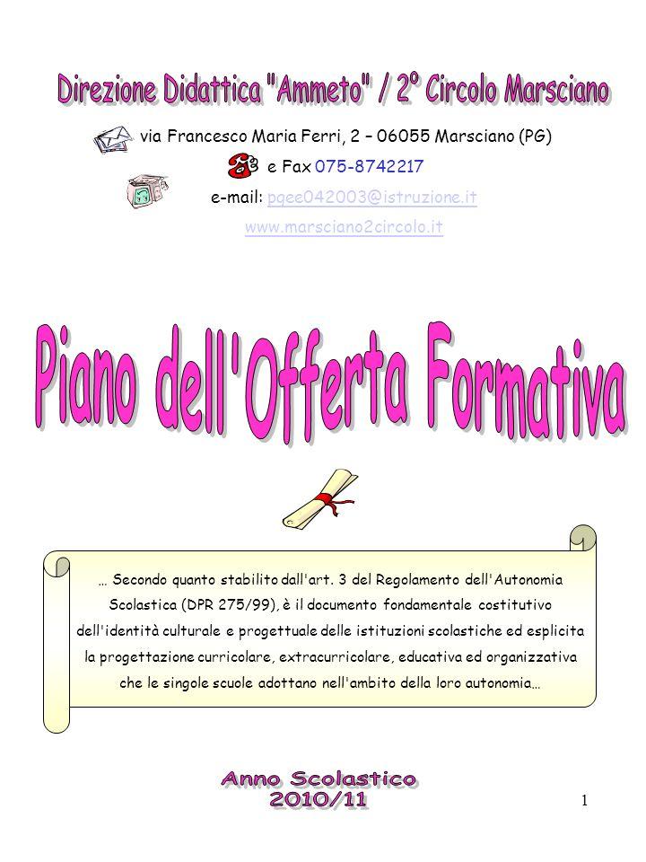 1 via Francesco Maria Ferri, 2 – 06055 Marsciano (PG) e Fax 075-8742217 e-mail: pgee042003@istruzione.itpgee042003@istruzione.it www.marsciano2circolo