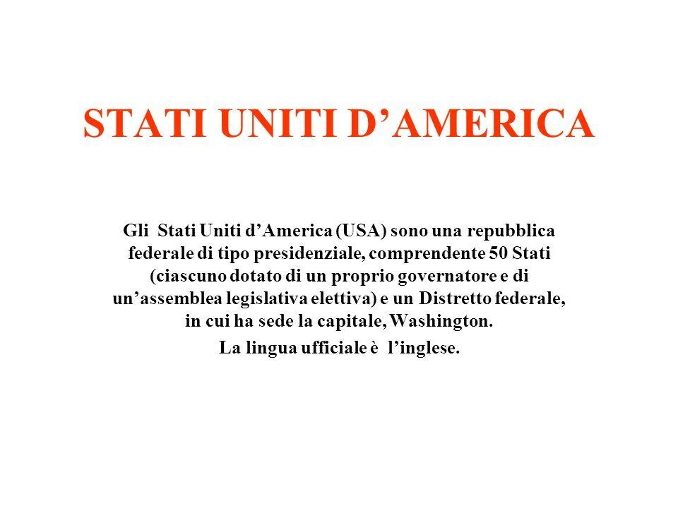STATI UNITI DAMERICA Gli Stati Uniti dAmerica (USA) sono una repubblica federale di tipo presidenziale, comprendente 50 Stati (ciascuno dotato di un p