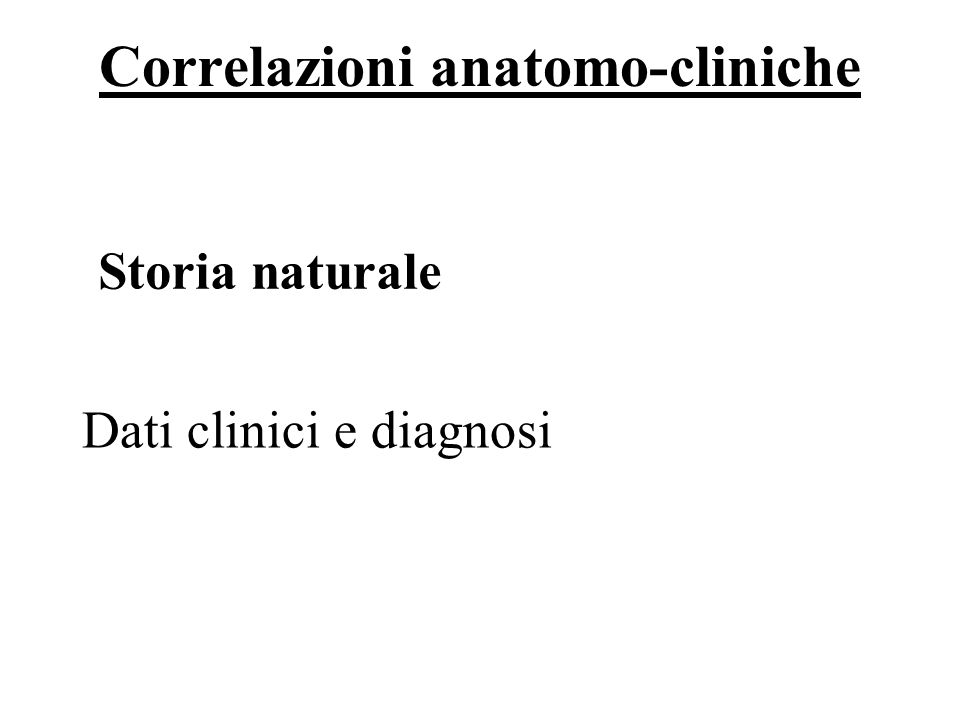 59/69 Storia naturale Dati clinici e diagnosi