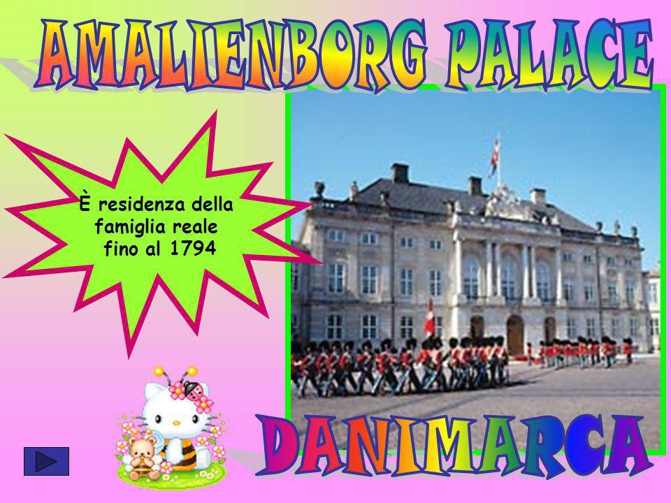 È residenza della famiglia reale fino al 1794