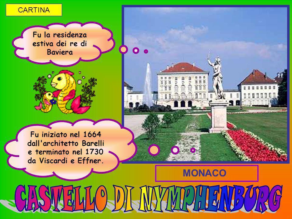 Fu la residenza estiva dei re di Baviera Fu iniziato nel 1664 dall'architetto Barelli e terminato nel 1730 da Viscardi e Effner. MONACO CARTINA