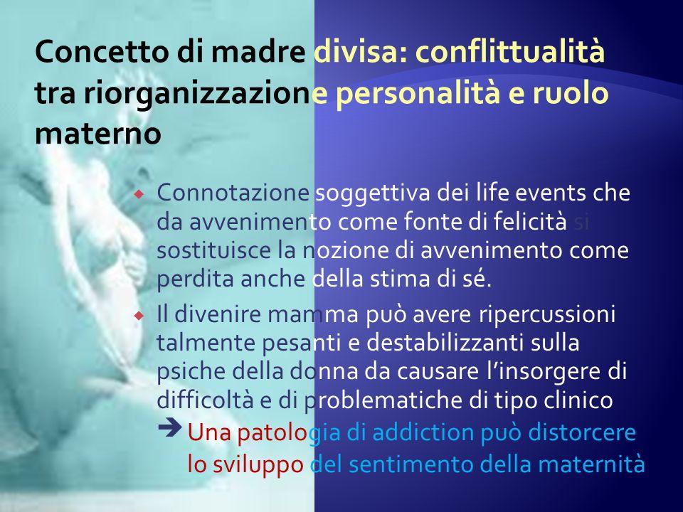 Connotazione soggettiva dei life events che da avvenimento come fonte di felicità si sostituisce la nozione di avvenimento come perdita anche della stima di sé.