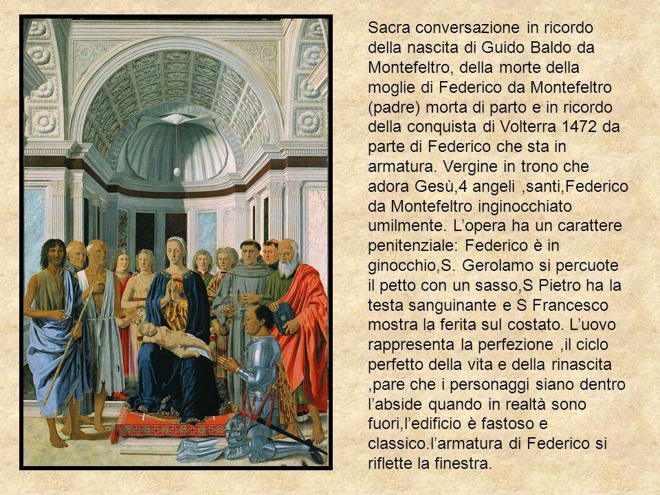 Sacra conversazione in ricordo della nascita di Guido Baldo da Montefeltro, della morte della moglie di Federico da Montefeltro (padre) morta di parto