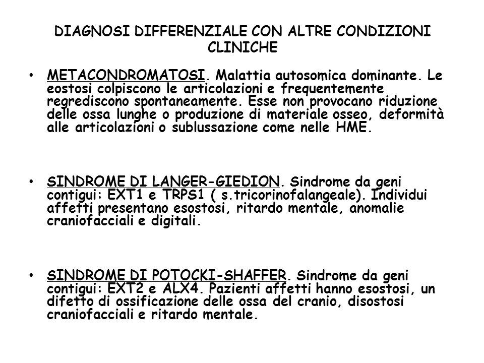 DIAGNOSI DIFFERENZIALE CON ALTRE CONDIZIONI CLINICHE METACONDROMATOSI.