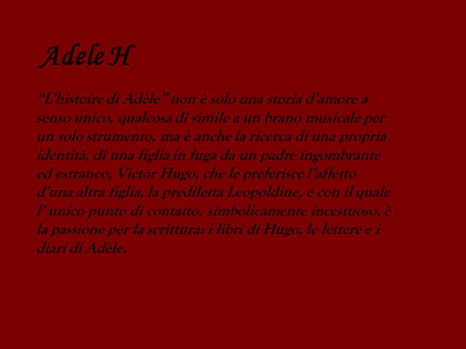 Lhistoire di Adèle non è solo una storia damore a senso unico, qualcosa di simile a un brano musicale per un solo strumento, ma è anche la ricerca di