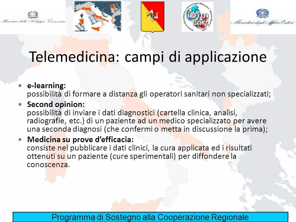 Programma di Sostegno alla Cooperazione Regionale Telemedicina nellarea dei Balcani In un ambiente dove il personale sanitario è in via di formazione, è più facile apprezzare i risultati dovuti allutilizzo della telemedicina per aumentare il grado di conoscenza del personale non specializzato.