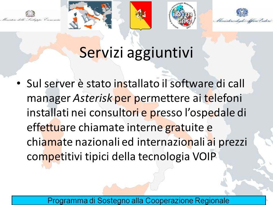 Programma di Sostegno alla Cooperazione Regionale Servizi aggiuntivi Sul server è stato installato il software di call manager Asterisk per permettere