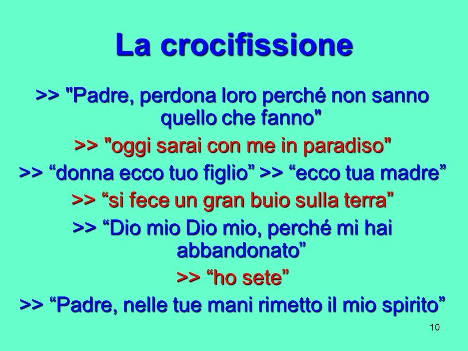 10 La crocifissione >>