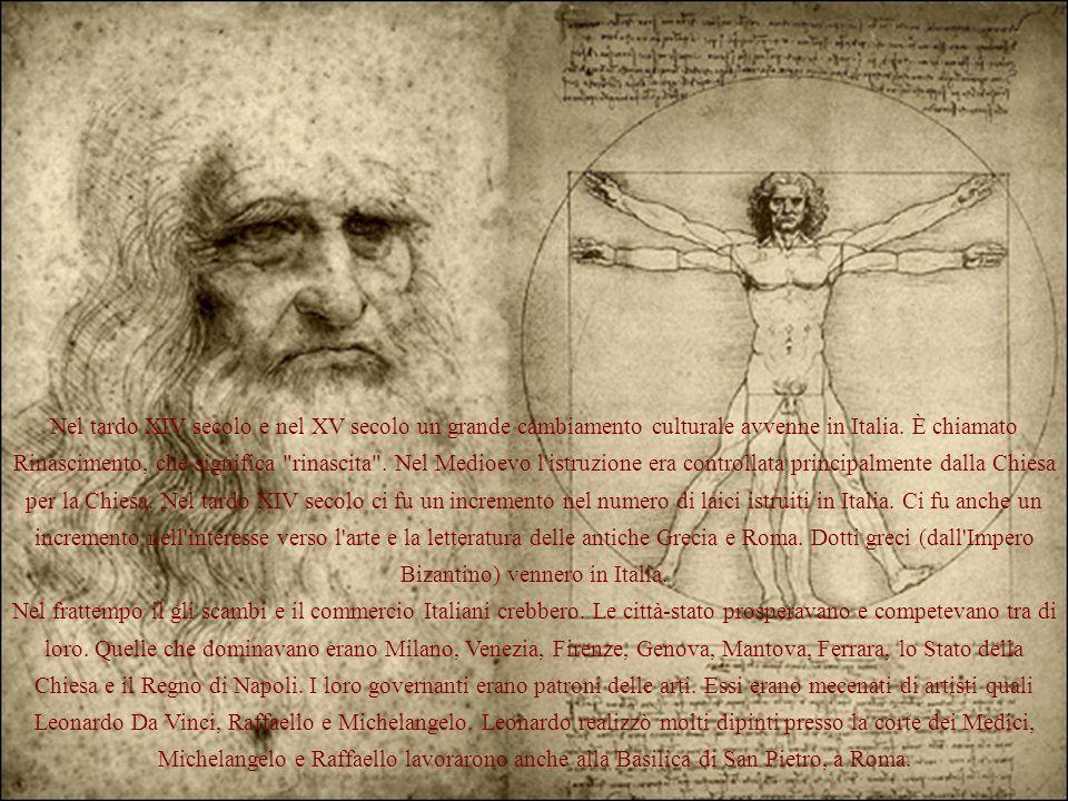 Nel tardo XIV secolo e nel XV secolo un grande cambiamento culturale avvenne in Italia. È chiamato Rinascimento, che significa