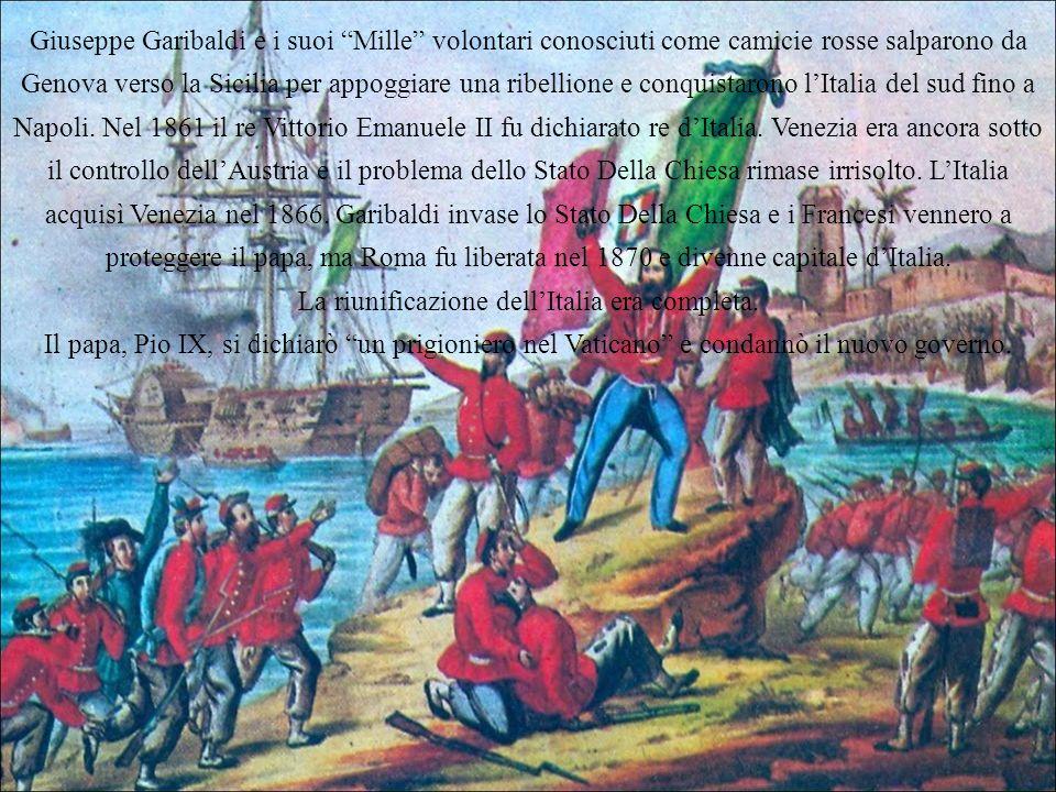 Giuseppe Garibaldi e i suoi Mille volontari conosciuti come camicie rosse salparono da Genova verso la Sicilia per appoggiare una ribellione e conquis