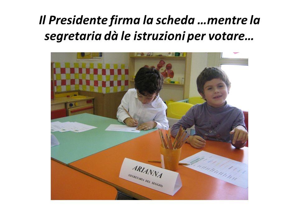 …è necessario firmare per documentare lavvenuta votazione…