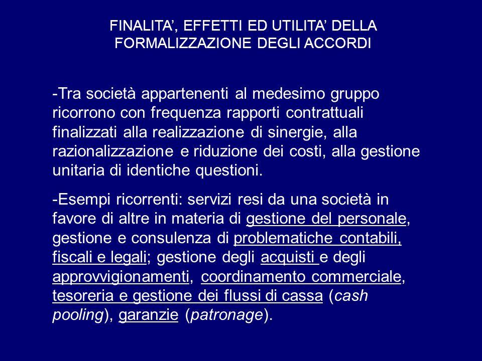 -In altri casi i rapporti infra-gruppo hanno una rilevanza esterna immediata: es.
