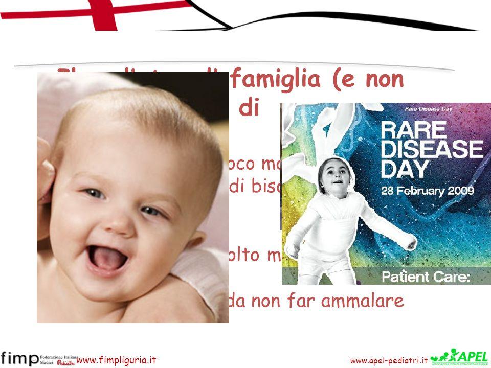 www.apel-pediatri.it www.fimpliguria.it individuare precocemente i bambini affetti da malattia rara seguirli nel miglior modo possibile Compiti del Pediatra di Famiglia Non sempre la diagnosi viene fatta alla nascita