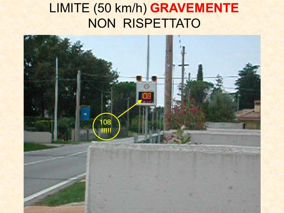 108 !!!!! LIMITE (50 km/h) GRAVEMENTE NON RISPETTATO