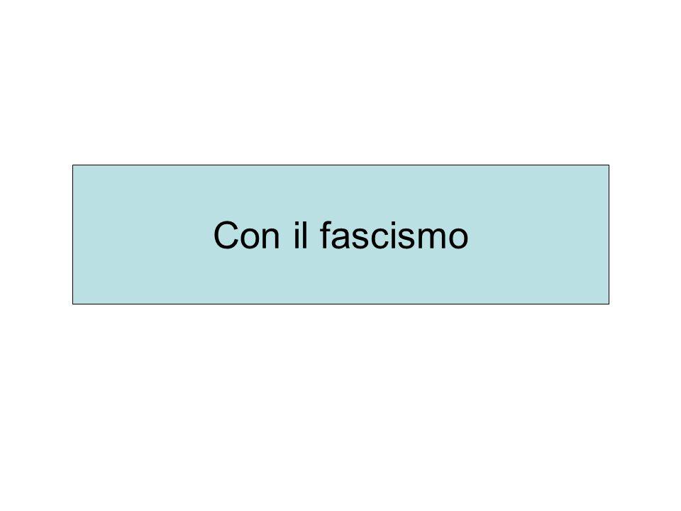 Con il fascismo