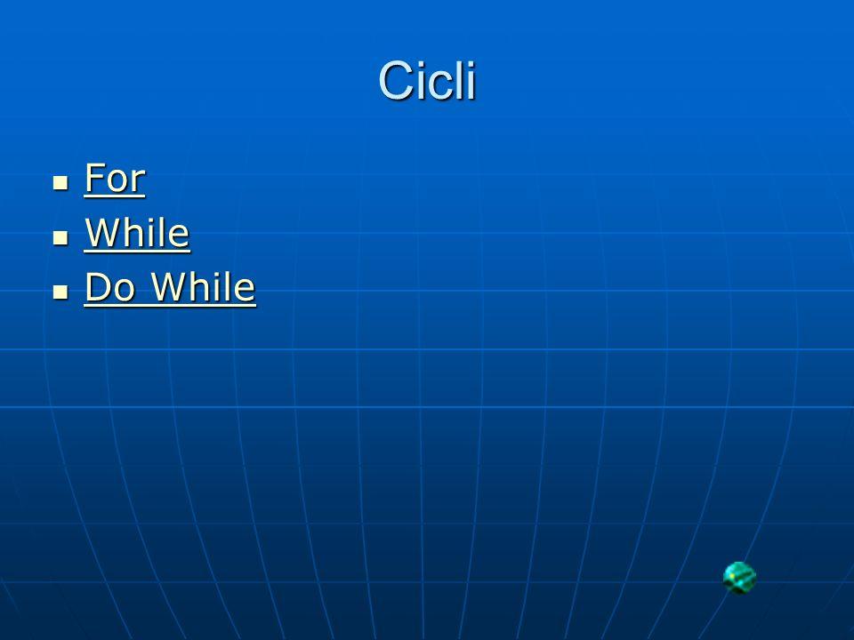 Cicli For For For While While While Do While Do While Do While Do While
