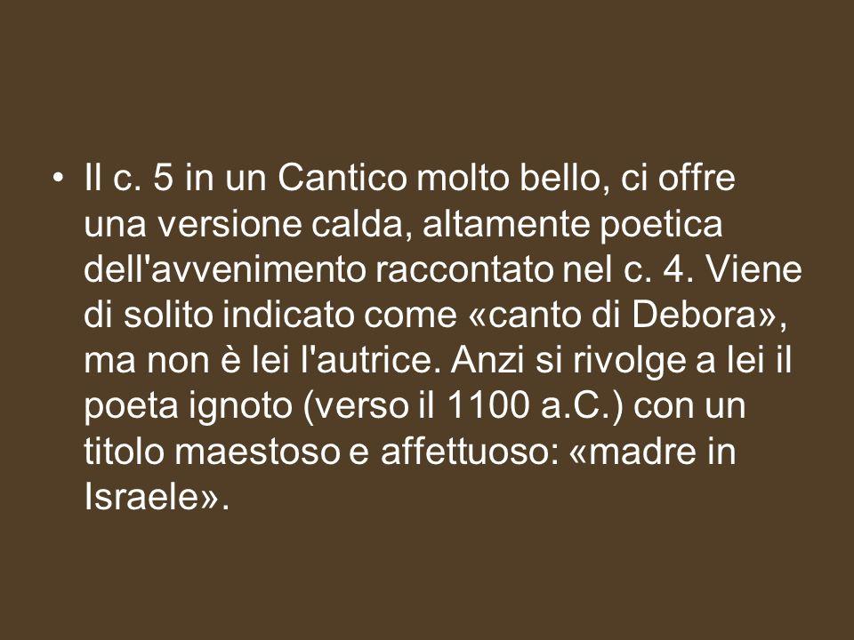 Il c. 5 in un Cantico molto bello, ci offre una versione calda, altamente poetica dell'avvenimento raccontato nel c. 4. Viene di solito indicato come