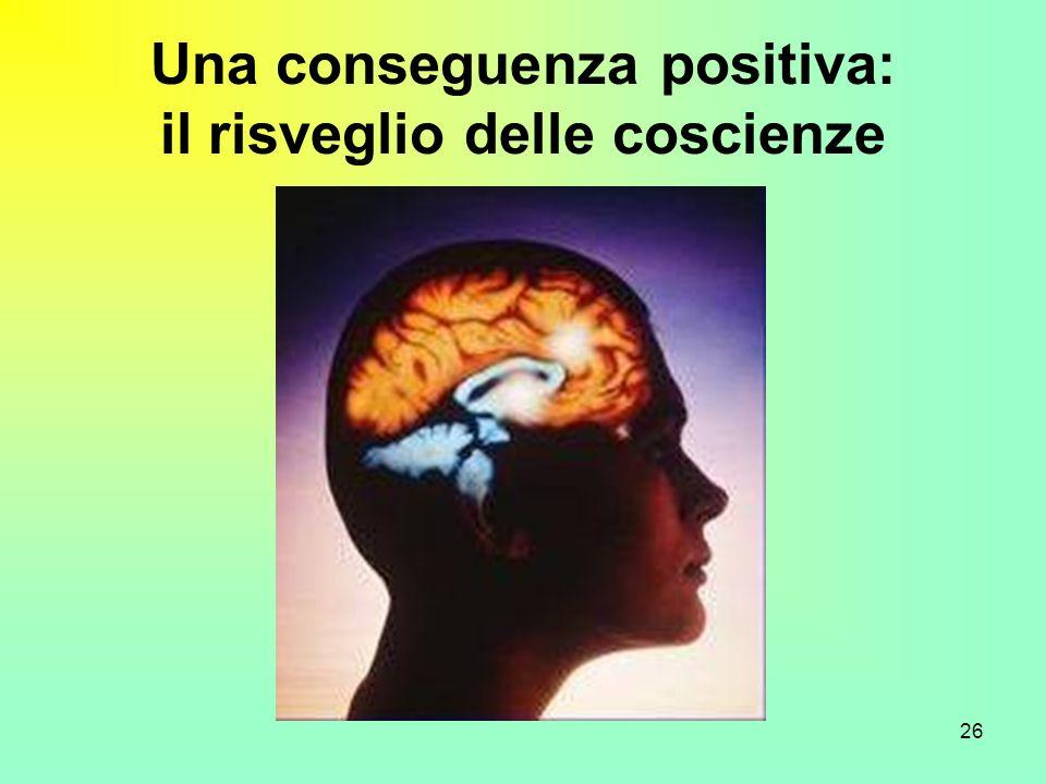 26 Una conseguenza positiva: il risveglio delle coscienze