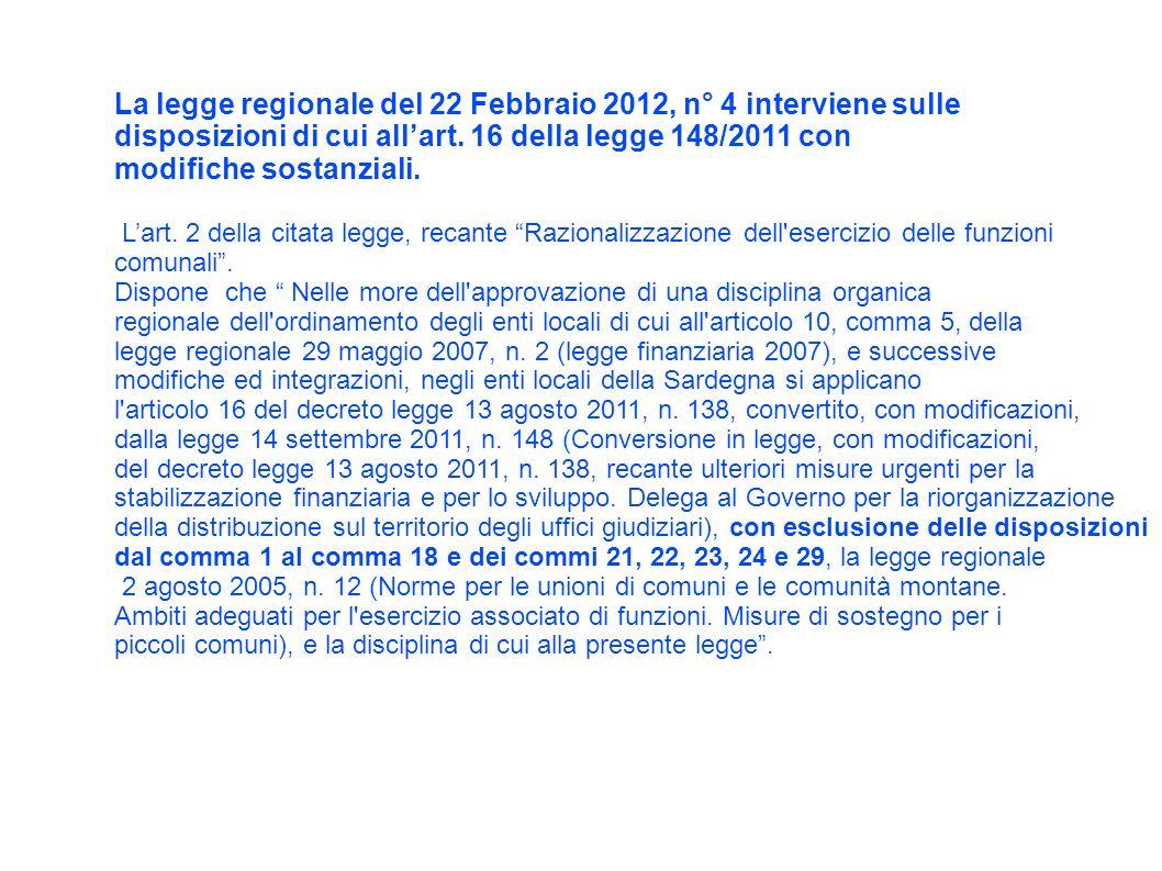 La legge regionale del 22 Febbraio 2012, n° 4 interviene sulle disposizioni di cui allart.