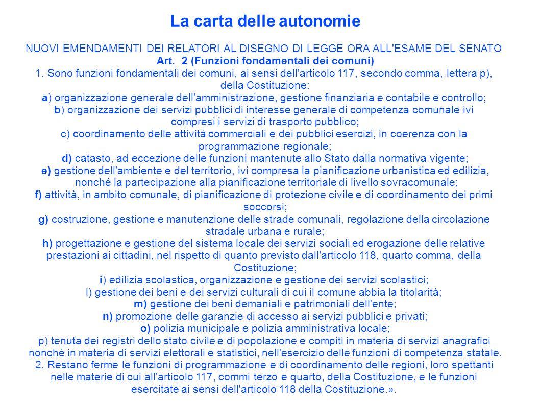 La carta delle autonomie NUOVI EMENDAMENTI DEI RELATORI AL DISEGNO DI LEGGE ORA ALL ESAME DEL SENATO Art.