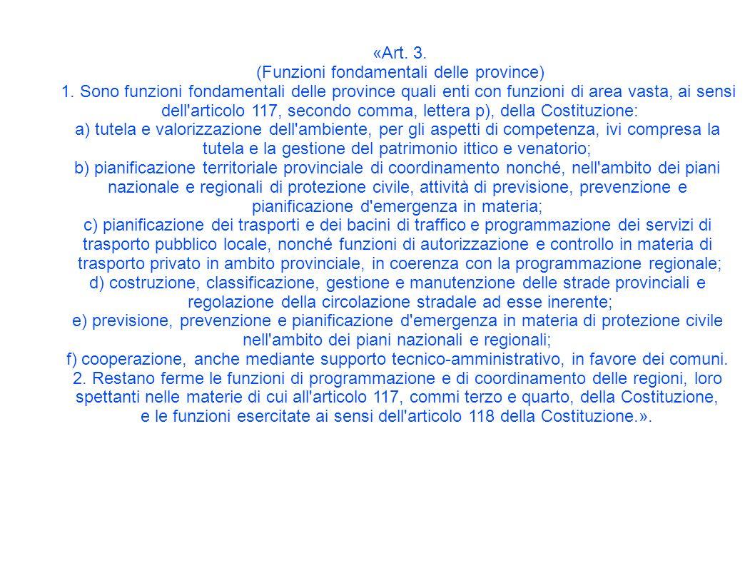 «Art. 3. (Funzioni fondamentali delle province) 1.