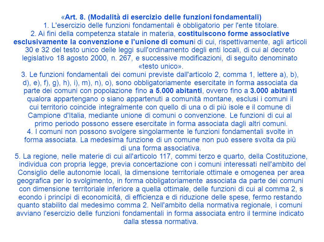 «Art. 8. (Modalità di esercizio delle funzioni fondamentali) 1.